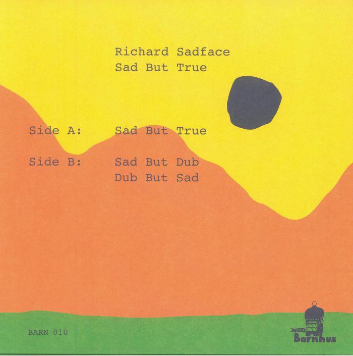 RICHARD SADFACE aka SUPERPITCHER - Sad But True