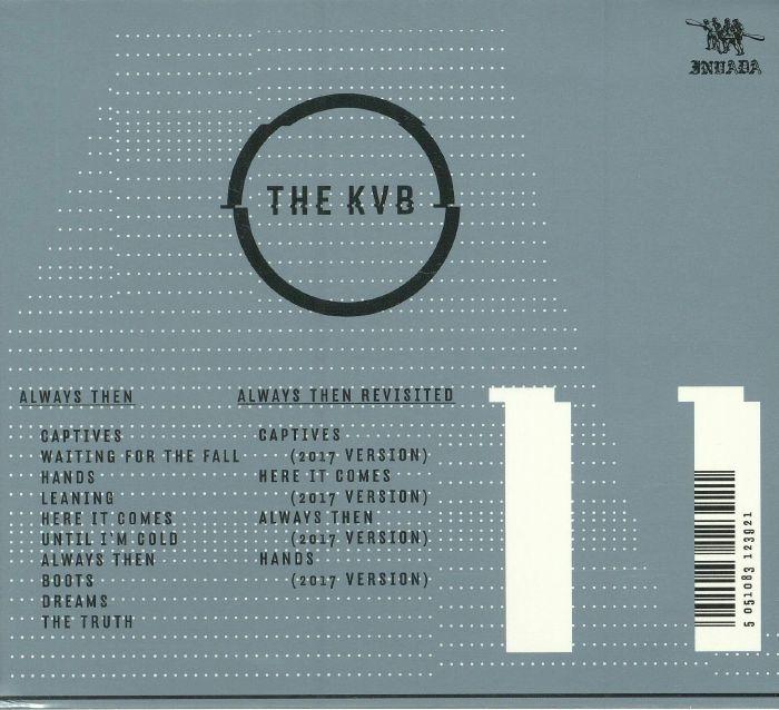 KVB, The - Always Then (reissue)