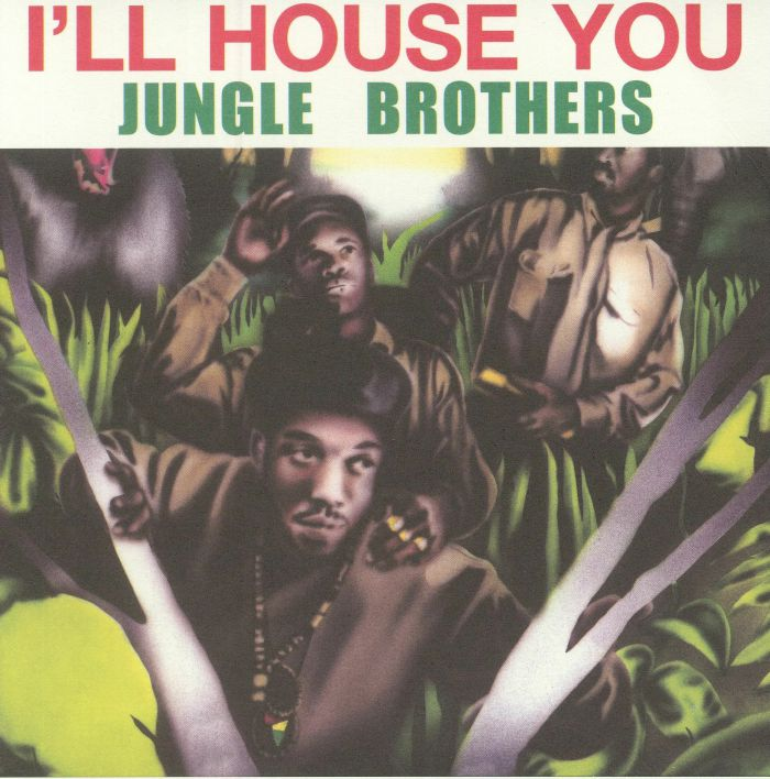 Jungle brothers i ll house you vinyl at juno records for Jungle house music