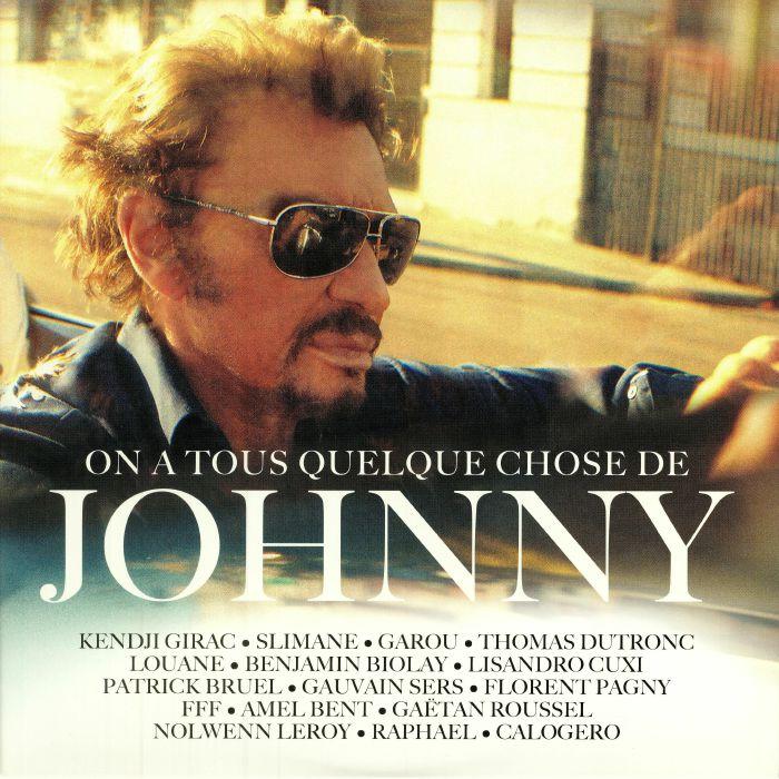 VARIOUS - On A Tous Quelque Chose De Johnny