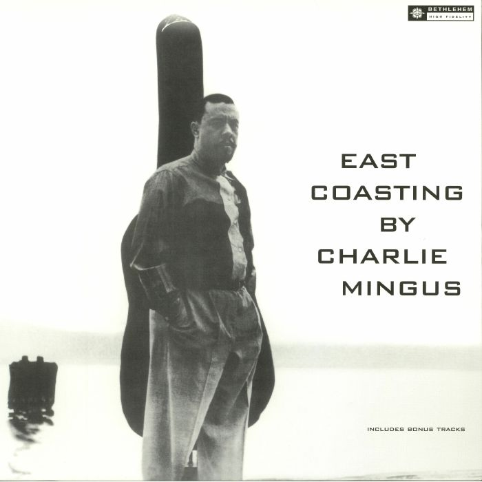 MINGUS, Charles - East Coasting (reissue)