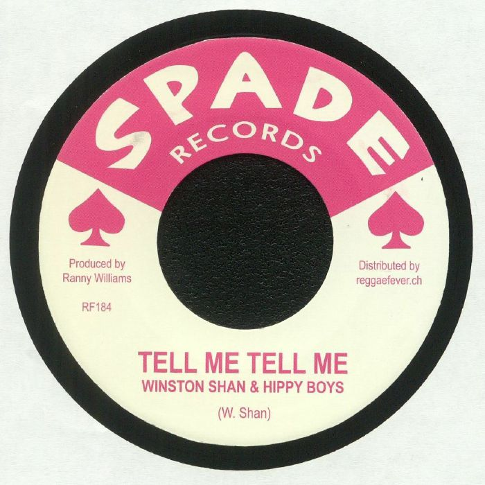 SHAN, Winston/HIPPY BOYS/WINSTON SINCLAIR - Tell Me Tell Me