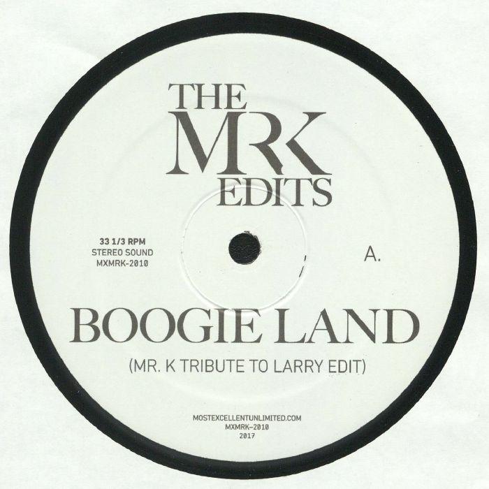 MR K - Boogie Land (Most Excellent Unltd)