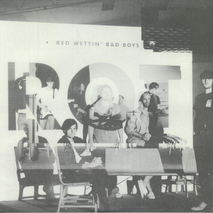 BED WETTIN' BAD BOYS - Rot