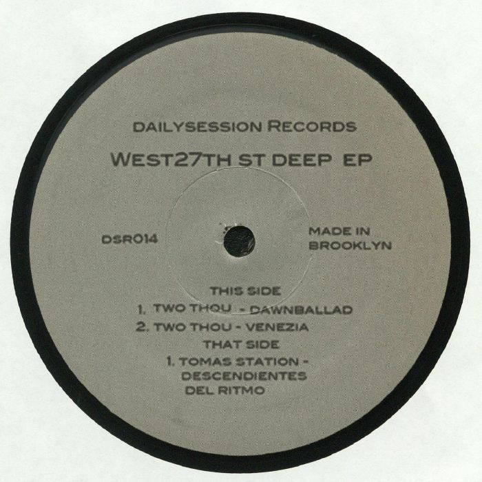 TWO THOU/TOMAS STATION - West 27th St Deep EP