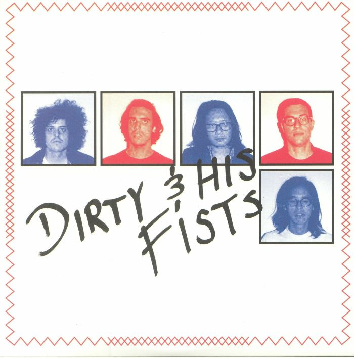 DIRTY & HIS FISTS - Dirty & His Fists