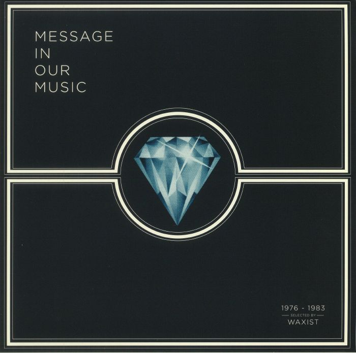 WAXIST/VARIOUS - Message In Our Music 1976-1983