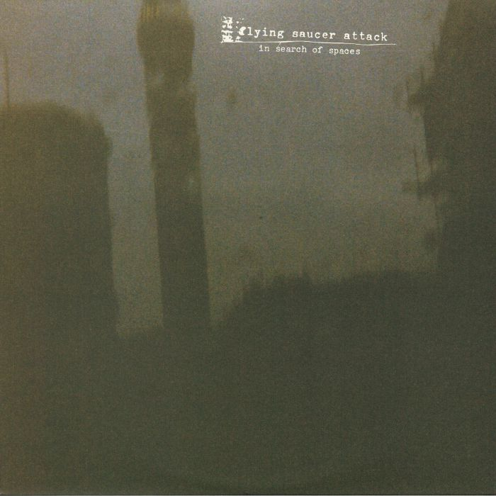 FLYING SAUCER ATTACK - In Search Of Spaces