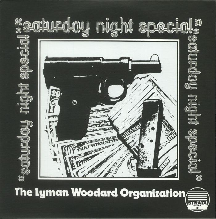 LYMAN WOODARD ORGANIZATION, The - Saturday Night Special