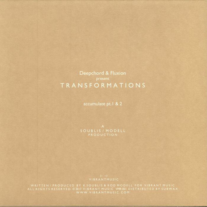 DEEPCHORD/FLUXION present TRANSFORMATIONS - Accumulate EP