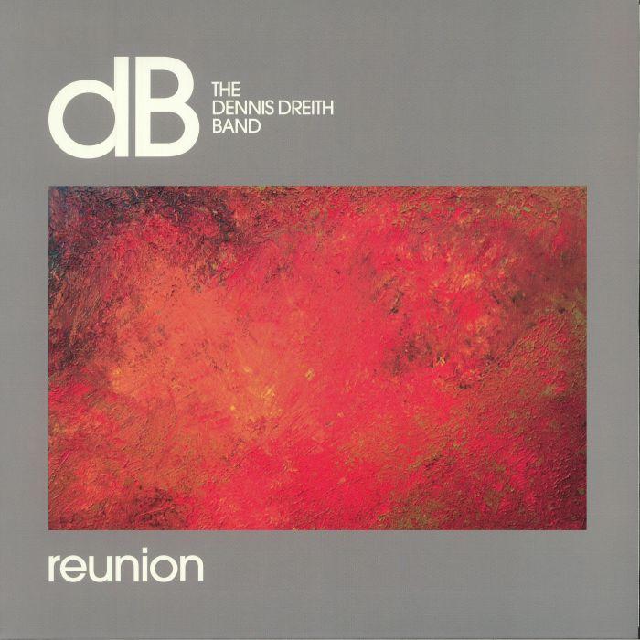 DENNIS DREITH BAND, The - Reunion (reissue)