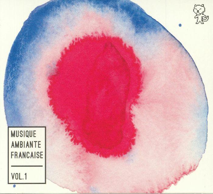 VARIOUS - Musique Ambiante Francaise Vol 1