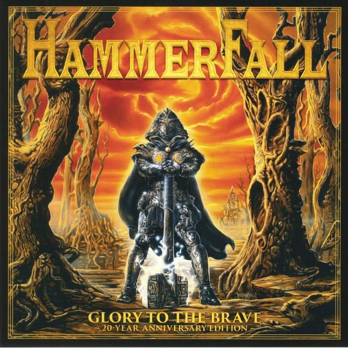 HAMMERFALL - Glory To The Brave: 20 Year Anniversary Edition