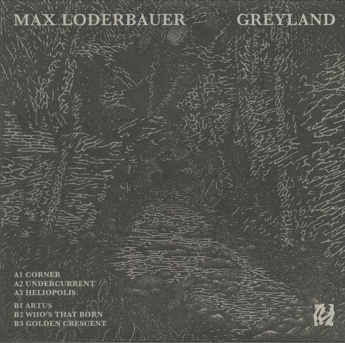 LODERBAUER, Max - Greyland
