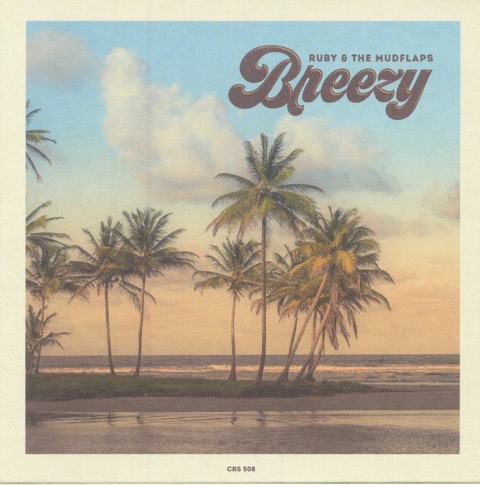 RUBY & THE MUDFLAPS - Breezy