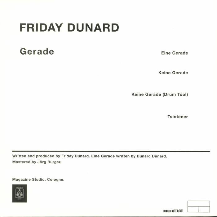 FRIDAY DUNARD - Gerade