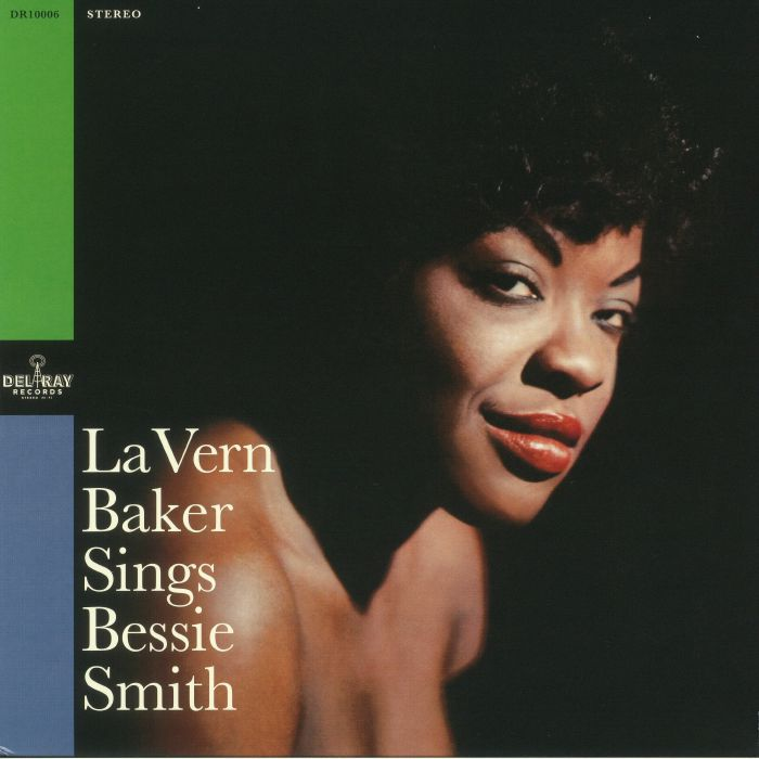 BAKER, La Vern - Sings Bessie Smith (reissue) (remastered)