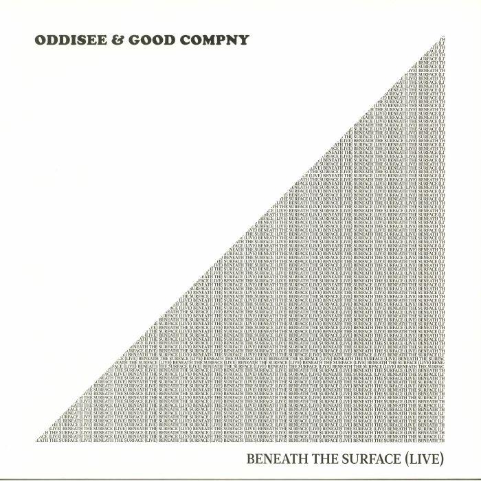 ODDISEE/GOOD COMPNY - Beneath The Surface (Live)