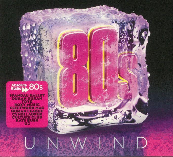 VARIOUS - Absolute 80s Unwind