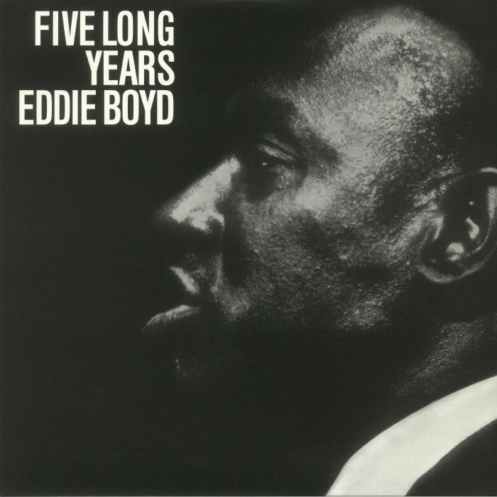 BOYD, Eddie - Five Long Years (reissue)