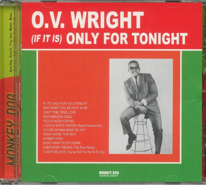 WRIGHT, O V - (If It Is) Only For Tonight (reissue)