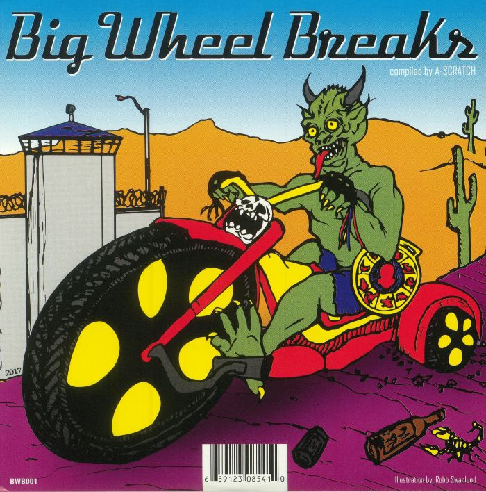 A SCRATCH - Big Wheel Breaks