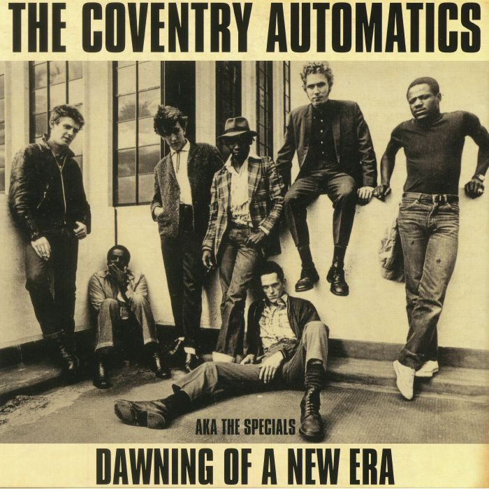 COVENTRY AUTOMATICS, The aka THE SPECIALS - Dawning Of A New Era