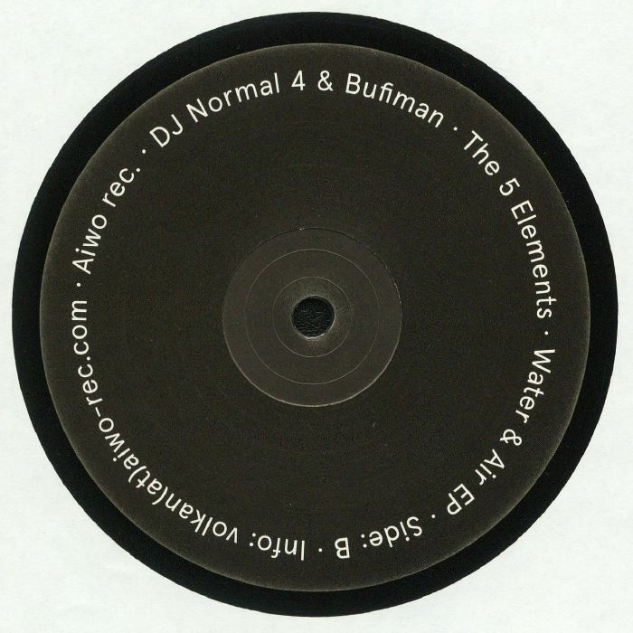 DJ NORMAL 4/BUFIMAN - The 5 Elements: Water & Air EP