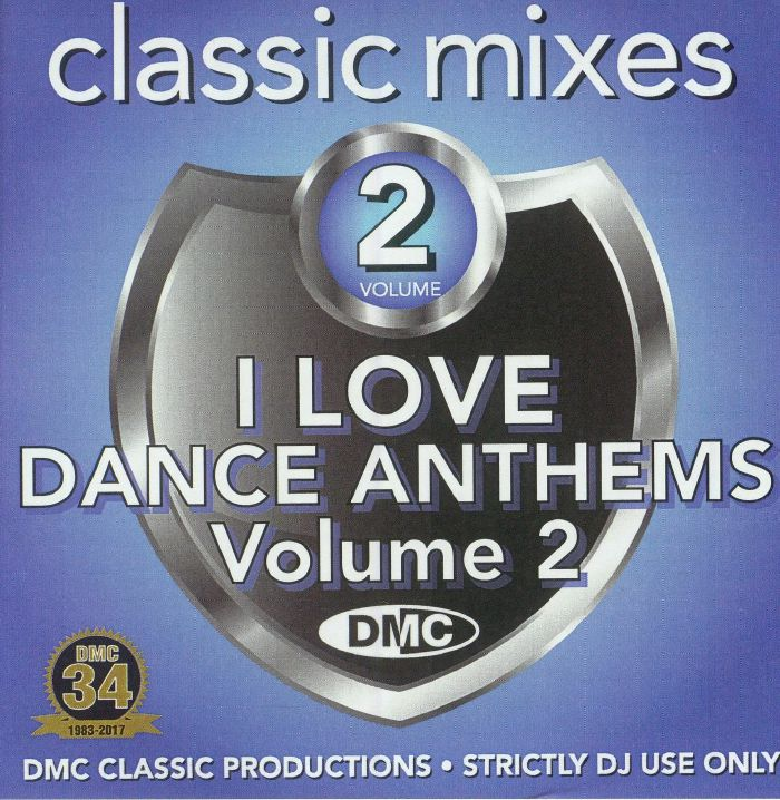 VARIOUS - Classic Mixes: I Love Dance Anthems Volume 2 (Strictly DJ Only)