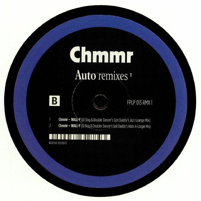CHMMR - Auto Remixes 1