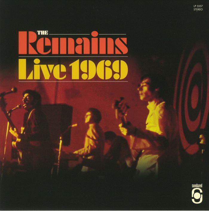 REMAINS, The - Live 1969