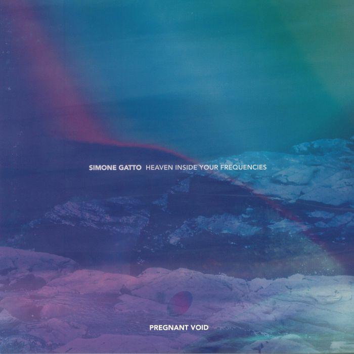GATTO, Simone - Heaven Inside Your Frequencies