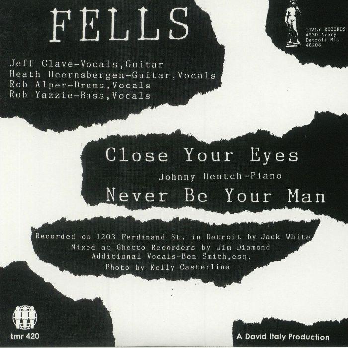 FELLS - Close Your Eyes
