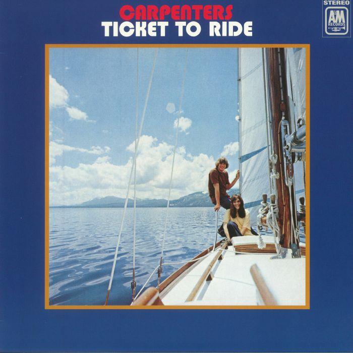 CARPENTERS - Ticket To Ride (reissue)