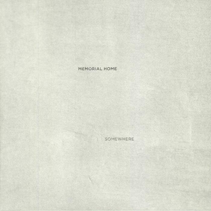 MEMORIAL HOME - Somewhere