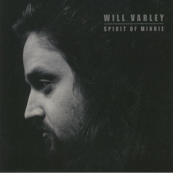 VARLEY, Will - Spirit Of Minnie