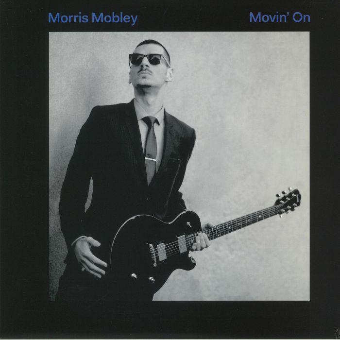 MOBLEY, Morris - Movin' On