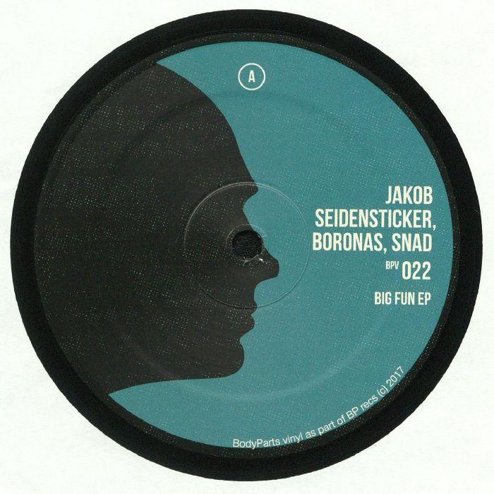 SEIDENSTICKER, Jakob/BORONAS/SNAD - Big Fun EP