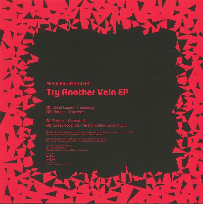LAGON, David/MORGAN/RADIUM/SPEEDLOADER - Try Another Vein EP