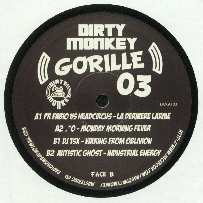 PR FABIO/HEADCIRCUS/O/DJ TSX/AUTISTIC GHOST - Gorille 03