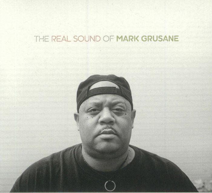 GRUSANE, Mark/VARIOUS - The Real Sound Of Mark Grusane