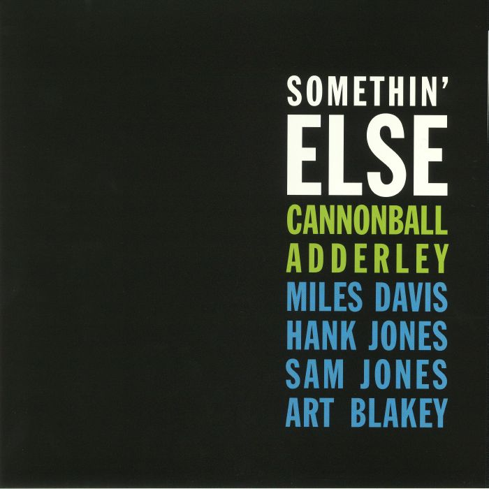 CANNONBALL ADDERLEY - Somethin' Else (reissue)