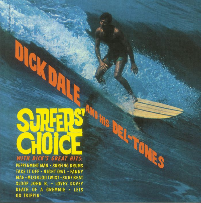 DALE, Dick & HIS DEL TONES - Surfers' Choice (reissue)