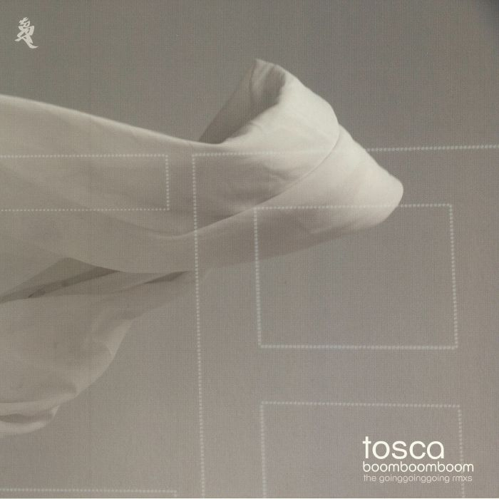 TOSCA - Boom Boom Boom: The Going Going Going Remixes