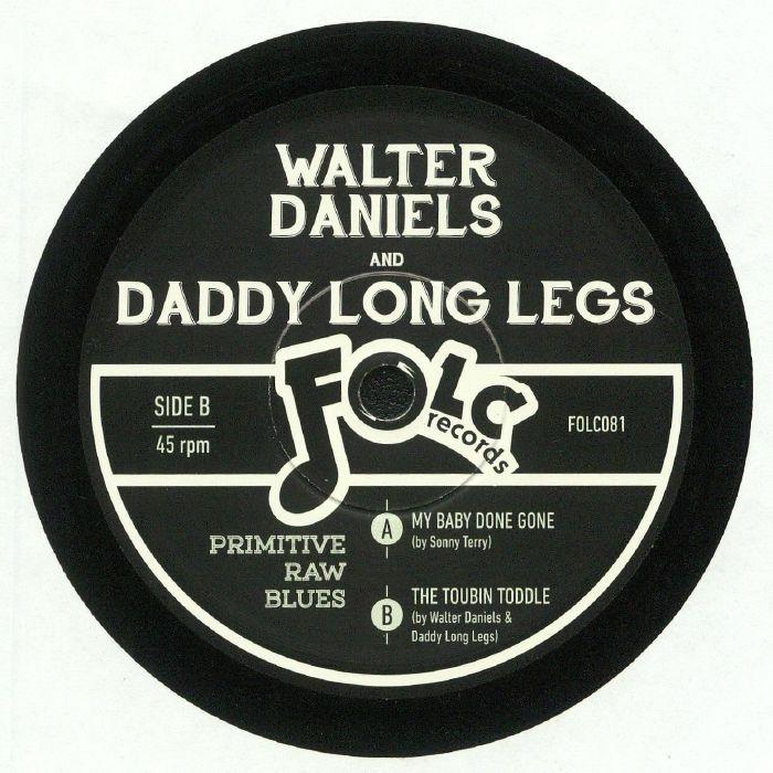 DANIELS, Walter/DADDY LONG LEGS - My Baby Done Gone