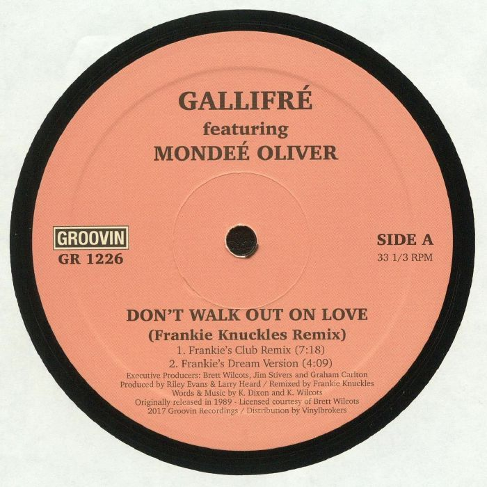 GALLIFRE feat MONDEE OLIVER - Don't Walk Out On Love