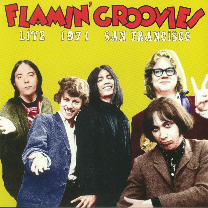 FLAMIN' GROOVIES - Live 1971 San Francisco