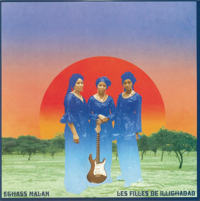 LES FILLES DE ILLIGHADAD - Eghass Malan