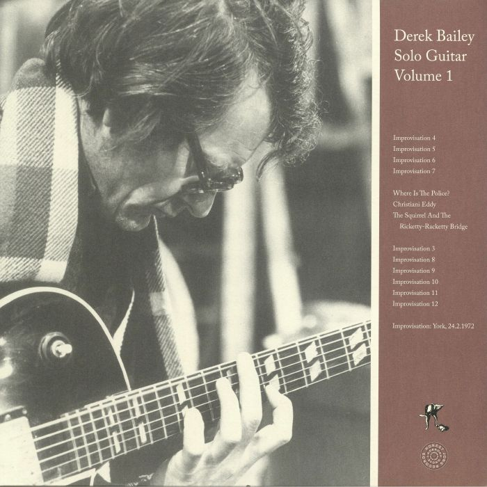 BAILEY, Derek - Solo Guitar Volume 1 (reissue)