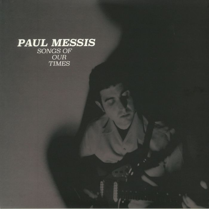MESSIS, Paul - Songs Of Our Times